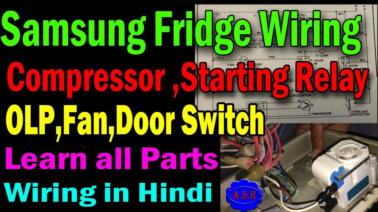 Refrigerator wiring Diagram thermostat compressor starting relay OLP fan  motor connection learn - YouTube | Refrigerator Relay Wiring Diagram |  | YouTube