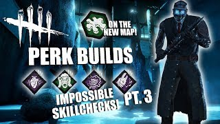 IMPOSSIBLE SKILLCHECKS! PT. 3 | Dead By Daylight THE DOCTOR PERK BUILDS