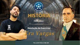 RESOLUÇÃO DE EXERCÍCIOS | HISTÓRIA | ERA VARGAS | CURSO GTP