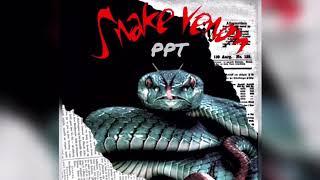 พิษงู [ Snake Venom ] - PPT Ft. K-TT [ Official Music ]
