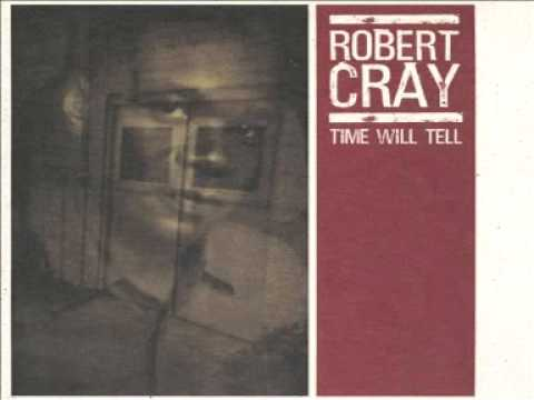 robert-cray-time-makes-two-blues-rock