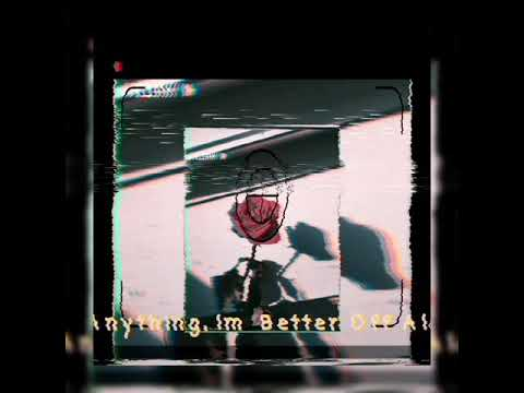 Download If Anything, Im Better Off Alone