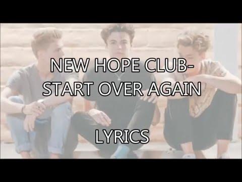 New Hope Club - Start Over Again (Studio Version) LYRICS