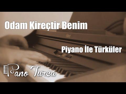 Odam Kireçtir Benim ( Piyano )