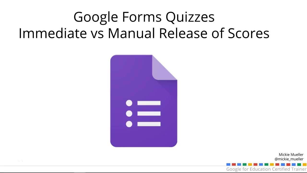 Google forms quiz immediate vs manual release of scores youtube google forms quiz immediate vs manual release of scores falaconquin