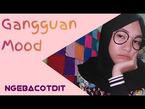 MOOD DISORDER / GANGGUAN MOOD ||  NGEBACOTDIT