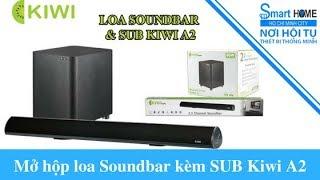 Loa Kiwi A2 - Dàn loa soundbar kèm sub - Hàng chính hãng, giá chỉ 2,690,000đ
