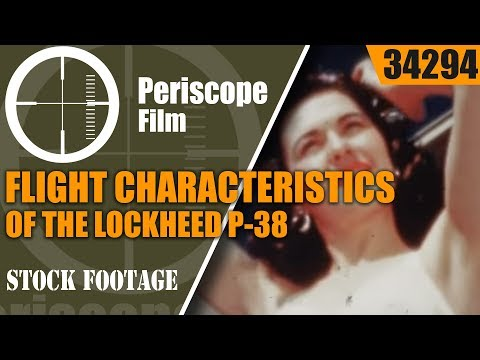 LOCKHEED AIRCRAFT P-38 LIGHTNING FLIGHT TRAINING FILM  34294