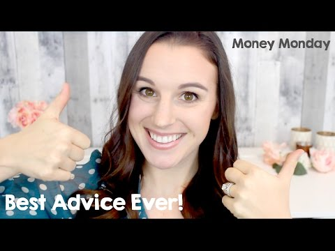 The Best Financial Advice I Ever Received