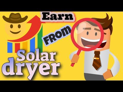 Solar Dryer - Earn - Business Model