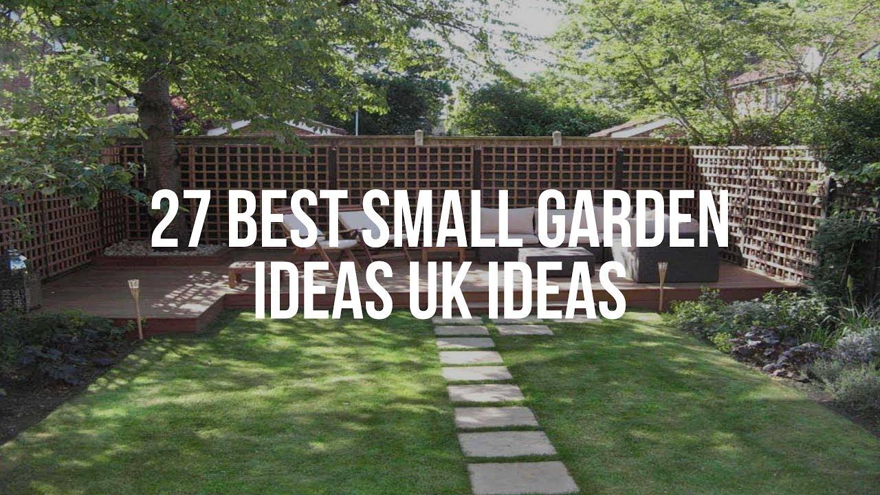 Best Small Garden Ideas Uk Youtube
