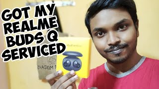 Service of my faulty REALME BUDS Q, delivered my repaired one...