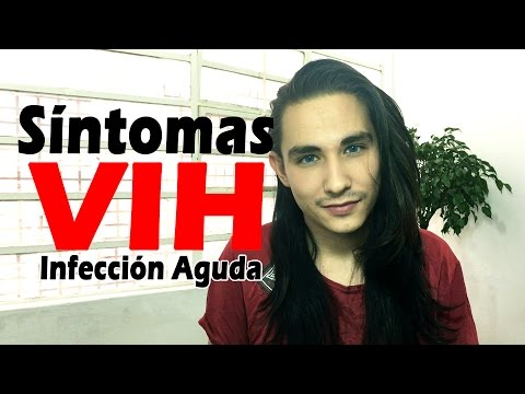 Primeros Síntomas del VIH / Primera Etapa  | Aldo Arturo Rey