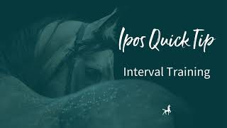 Ipos Quick Tip:  Interval Training