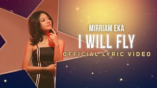 Mirriam Eka - I Will Fly
