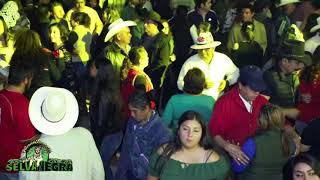 SELVA NEGRA EN VIVO SAN CIRO DE ACOSTA 2018