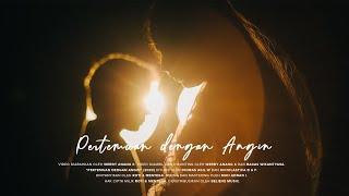 Roti & Mentega - Pertemuan dengan Angin (Official Music Video)