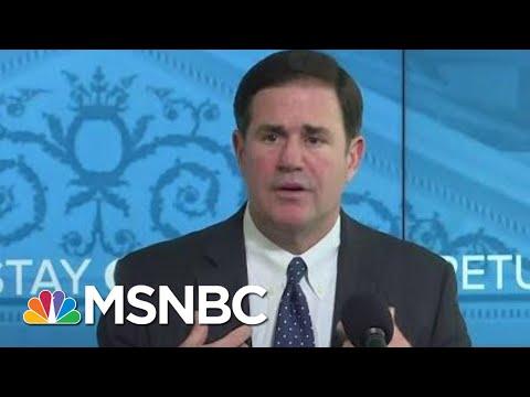 AZ Switches To Trump Admin Coronavirus Model; Moves Up Reopening | Rachel Maddow | MSNBC