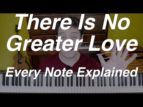 "Jazz Vibes Lesson: ""There Is No Greater Love"" in EXTREME DETAIL!!!"
