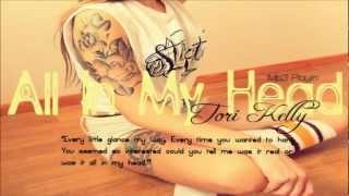 Tori Kelly- All In My Head
