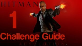 Hitman: Absolution - Challenge Guide Mission 1 - A Personal Contract | WikiGameGuides