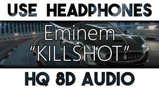 Eminem - KILLSHOT [8D Audio + Bass Boost]