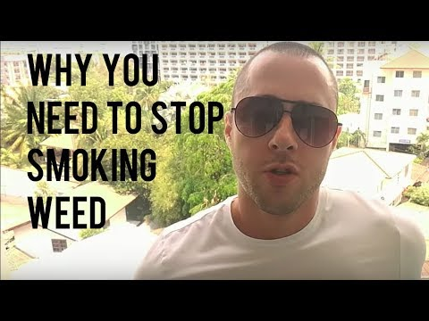 Why You NEED To Stop Smoking Weed (Especially If You're 18-25)