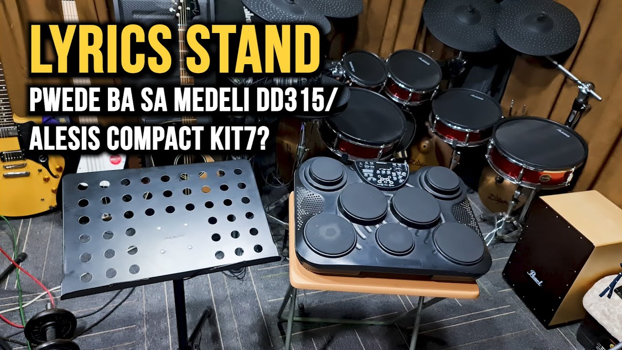 Lyrics Stand Pwede Ba Sa Medeli Dd315 At Alesis Compact Kit7 Youtube