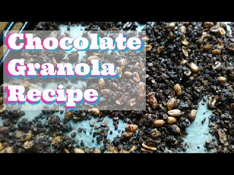 Chocolate Granola Recipe | CutePatzie