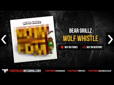 Bear Grillz - Wolf Whistle