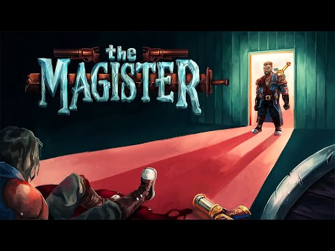 The Magister Gameplay  