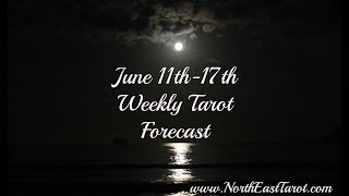 Aquarius Weekly Tarot Forecast June 11th-17th