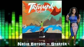 Nadia Batson - Starter [Triumph Riddim] @socaisyours @PrecisionProd @Nadia_Batson