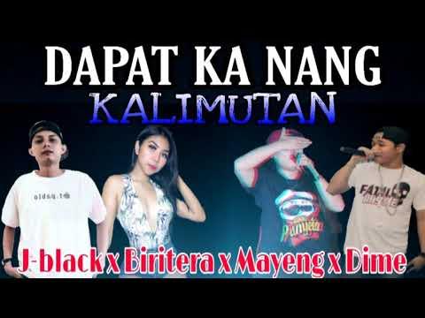 Dapat Ka Nang Kalimutan - J-black, Biritera , Mayeng & Dime
