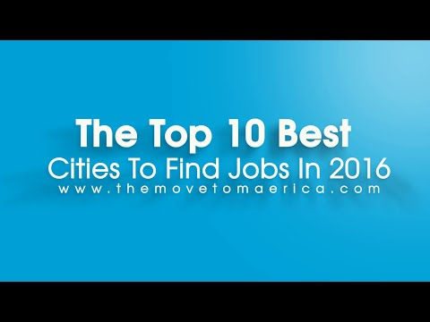 the top 10 best cities to find jobs in 2016