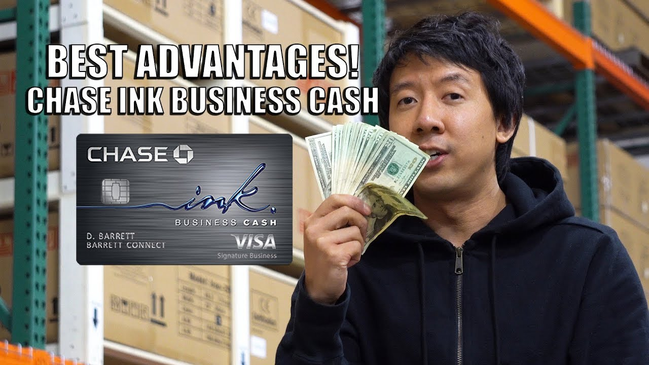 ADVANTAGES OF CHASE INK BUSINESS CASH CARD | HOW I INCREASED LIMIT ...