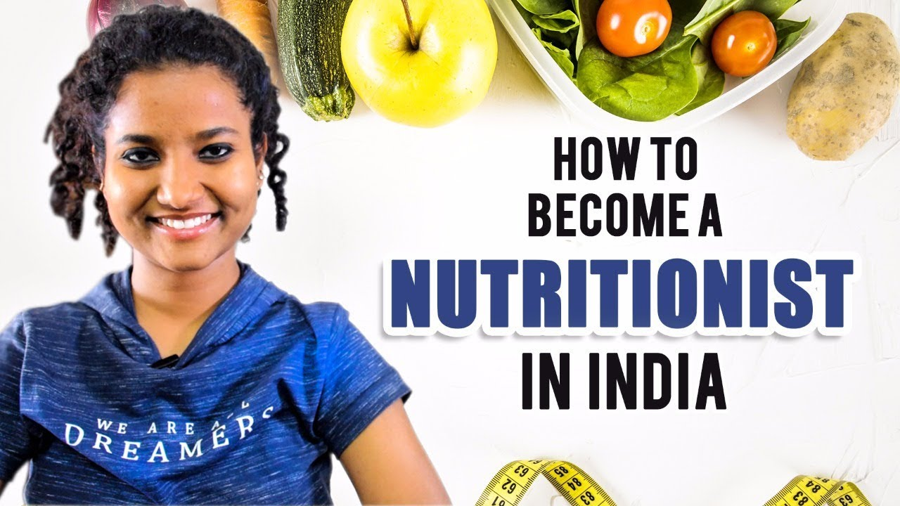 How To Become A Nutritionist In India Fees Salary Registered Dietitian Youtube