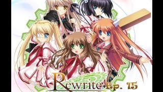 Rewrite Visual Novel ~ Episode 15 ~ Time to Eat ~ (W/ HiddenKiller79)