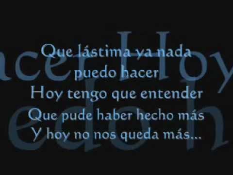 Alejandro Fernandez- Que Lastima con letra