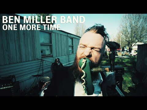 """Ben Miller Band - """"One More Time"""" [Official Video]"""