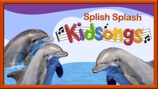 Splish Splash | Kidsongs | Dophins | Best Kids Video | Silly Songs For Kids | Kids Songs | PBS Kids thumbnail