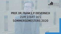 Begrüßung zum Semesterstart von Präsident Prof. Dr. Frank E.P. Dievernich | Frankfurt UAS