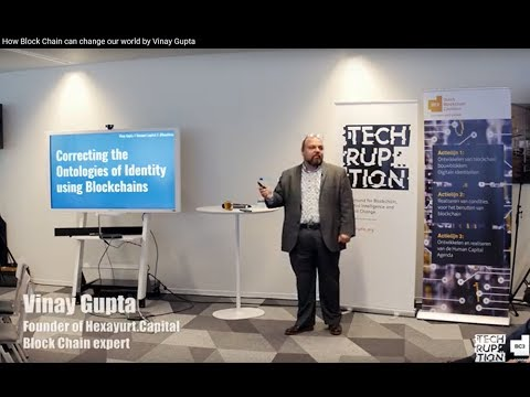 How Blockchain can change our world by Vinay Gupta