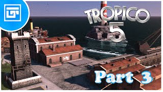 Tropico 5 - Guide, Tips and Tricks - Part 3