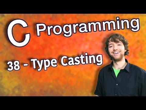 C Programming Tutorial 38 - Type Casting