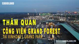 Tiến độ dự án Vinhomes Grand Park Quân 9