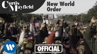 "Curtis Mayfield - ""New World Order"" (Official Music Video)"