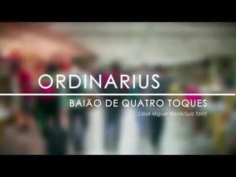 Baião de Quatro Toques - ORDINARIUS