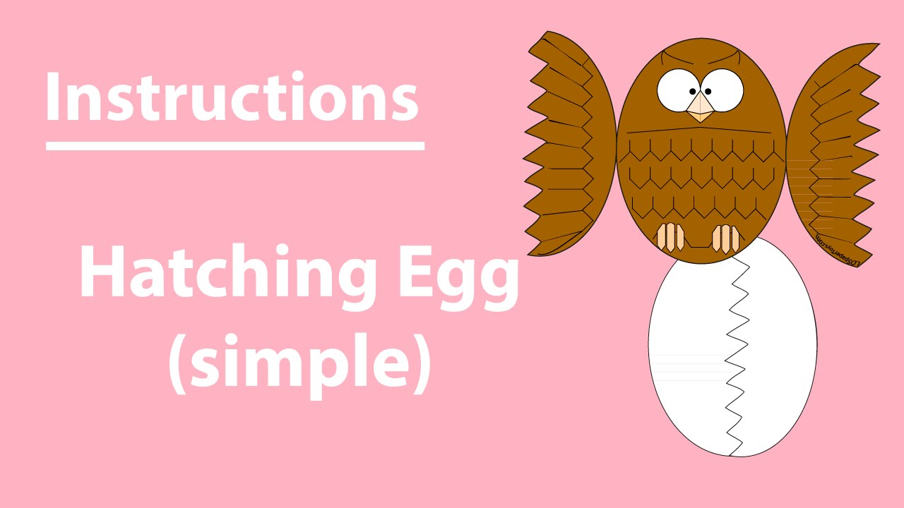 Hatching Egg Simple Instructions Lds Paper Toys Youtube