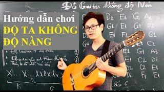 Hướng Dẫn song tấu guitar ĐỘ TA KHÔNG ĐỘ NÀNG